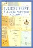 Julius Lippert a německé prostředí v Čechách - obálka