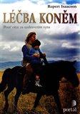 Léčba koněm (Pouť otce za uzdravením syna) - obálka