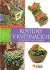 Obálka knihy Rostliny v květináčích a dalších nádobách