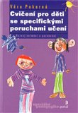 Cvičení pro děti se specifickými poruchami učení - obálka
