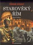 Starověký Řím (Temné dějiny) - obálka