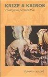 Obálka knihy Krize a kairos