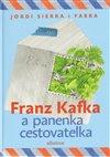 Obálka knihy Franz Kafka a panenka cestovatelka