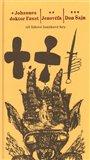 Johannes doktor Faust – Jenovéfa – Don Šajn (Tři lidové loutkové hry) - obálka