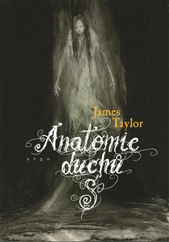 Obálka titulu Anatomie duchů