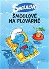 Obálka knihy Šmoulové na plovárně