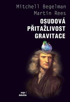 Obálka titulu Osudová přitažlivost gravitace