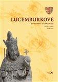 Lucemburkové (Životopisná encyklopedie) - obálka