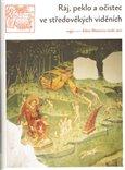 Ráj, peklo a očistec ve středověkých viděních - obálka