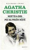 Pes na prvním místě / Next to a Dog - obálka