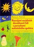 Rozvíjení sociálních dovedností lidí s poruchami autistického spektra (Tipy a strategie pro každodenní život) - obálka