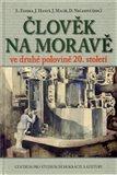 Člověk na Moravě ve druhé polovině 20. století - obálka