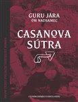Casanova Sútra (Co nám zatajili o lásce a sexu) - obálka