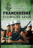 Historie a současnost francouzské cizinecké legie - obálka