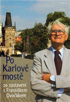 Po Karlově mostě - František Dvořák
