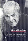 Milan Kundera aneb Co zmůže literatura - obálka