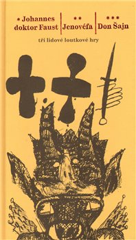 Obálka titulu Johannes doktor Faust – Jenovéfa – Don Šajn