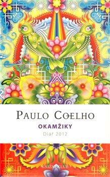 Obálka titulu Okamžiky - Diář 2012 /Paulo Coelho/