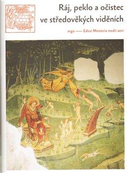 Obálka titulu Ráj, peklo a očistec ve středověkých viděních