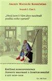 Kněžská korespondence Jednoty bratrské z českých diecézí z let 1610–1618 (Archiv Matouše Konečného Svazek I. Část 1.) - obálka