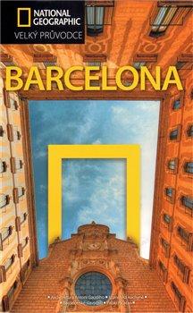 Barcelona. Velký průvodce National Geographic - Damien Simonis
