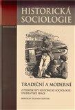 Tradiční a moderní z perspektivy historické sociologie: Studentské práce - obálka
