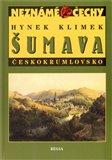 Šumava – Českokrumlovsko (Neznámé Čechy) - obálka