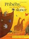 Obálka knihy Příběhy, na které svítilo slunce