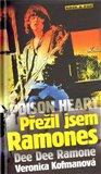 Poison Heart: Přežil jsem Ramones - obálka