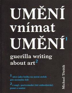 Obálka titulu Umění vnímat umění