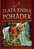 Zlatá kniha pohádek - Největší pokladnice národních pohádek - 2. vydání - obálka