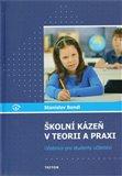 Školní kázeň v teorii a praxi - obálka