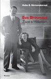 Eva Braunová (Život s Hitlerem) - obálka