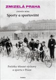 Zmizelá Praha-Sporty a sportoviště - obálka