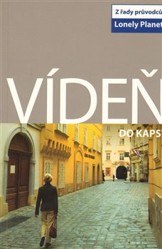 Vídeň do kapsy – Lonely Planet - Caroline Sieg, Anthony Haywood