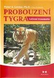 Probouzení tygra (léčení traumatu) - obálka