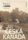 Zmizelé Čechy-Česká Kanada (Zmizelé Čechy) - obálka