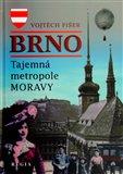 Brno - Tajemná metropole Moravy - obálka