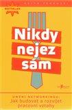 Nikdy nejez sám (Kniha, brožovaná) - obálka