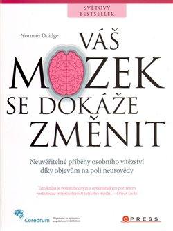 Obálka titulu Váš mozek se dokáže změnit