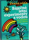 B&#225;jen&#233; letn&#237; experimenty s vodou