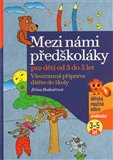 Mezi n&#225;mi pedkol&#225;ky (Vestrann&#225; p&#237;prava d&#237;tte do koly, 1. d&#237;l) - oblka