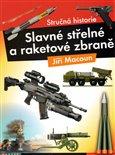 Slavné střelné  a raketové zbraně - obálka