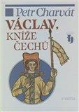 Václav, kníže Čechů - obálka