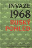 Invaze 1968. Ruský pohled - obálka