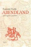 Abendland aneb legenda o posedlosti - obálka