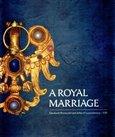 A Royal Marriage (Elisabeth Premyslid and John of Luxembourg -1310) - obálka