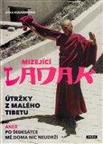 Mizející Ladak (Útržky z Malého Tibetu  aneb  Po šedesátce mě doma nic neudrží) - obálka