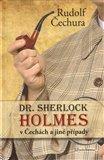 Dr. Sherlock Holmes  v Čechách  a jiné případy - obálka