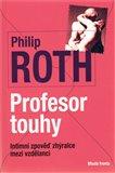Profesor touhy (Intimní zpověď zhýralce mezi vzdělanci) - obálka